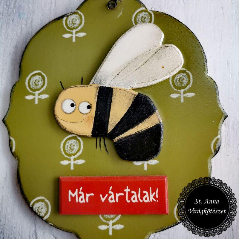 Méhecskés ajtókopogtató - Már vártalak!